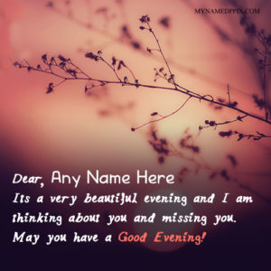 Specially Name Wishes Good Evening Quotes Pictures