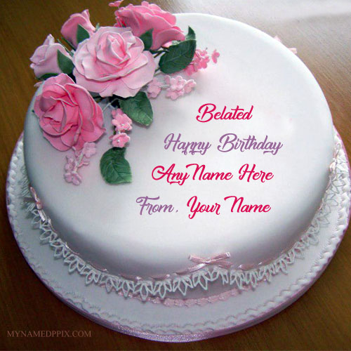Write Name On Belated Birthday Wishes Cake Pictures