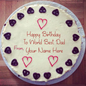 Write Name On Dad Birthday Cake Wishes Pictures