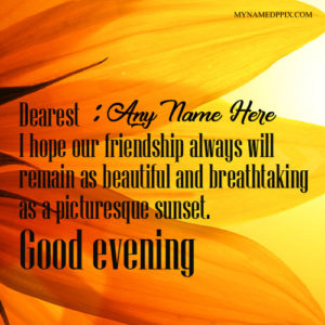 Write Name On Good Evening Wishes Quote Pictures