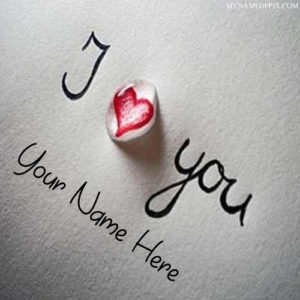 Write Name On I Love You Note Image DP