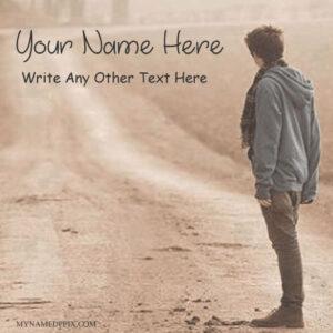 Write Name On Lonely Look Stylish Boy Image