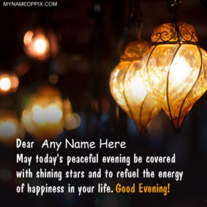 Good Evening Name Wish Card Photo Editing Online