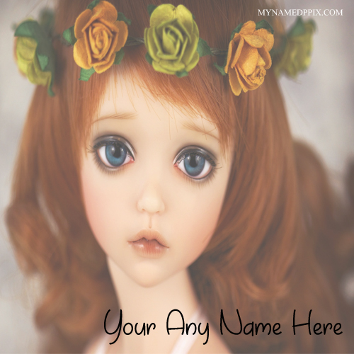 Lovely Cutest Doll Name Profile Set Whatsapp DP