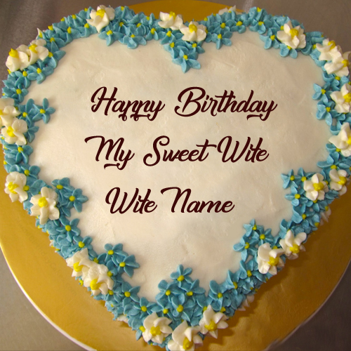 Sweet Wife Name Birthday Heart Look Cake Name Wishes