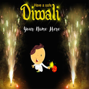 Safe Diwali Wishes Name Firework Greeting Card Photo