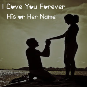 Write Name Love U Forever Propose Cards Pictures Create