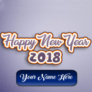 Beautiful Happy New Year 2018 Wishes Design Card Name Write