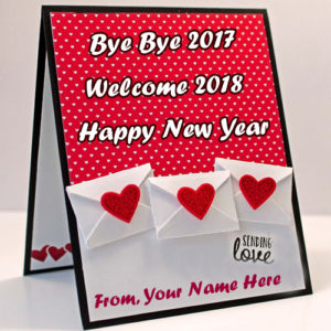 Beautiful New Year Welcome 2018 Greeting Card Name Write