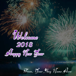 Welcome 2018 New Year Wishes Firework Picture Sent Name Write