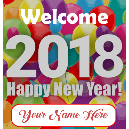Write Name Beautiful Happy New Year 2018 Greeting Card ...