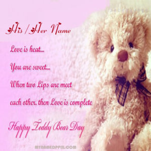 Happy Teddy Day Quotes Image Name Edit Photo Sent Online