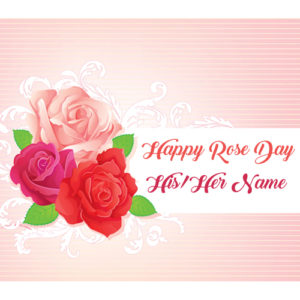 Write Name Happy Rose Day Wishes Pictures Sent Online Edit