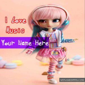 Love Music Doll Write Name Profile Photo Status Editable