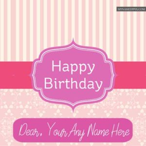 Birthday Greeting Card Dear Name Write Wishes Pictures HD
