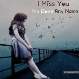 Breakup Sad Feeling Girl Image Write Boy Name Miss U