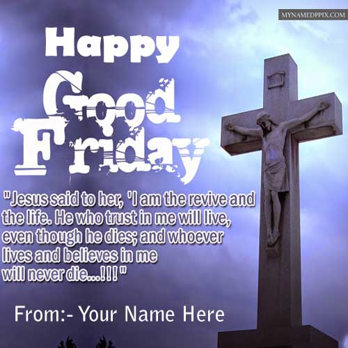 Write Name Image Happy Good Friday Wishes Card Quotes SMS