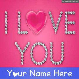 Write Name On I Love You Diamonds Heart Pictures Create
