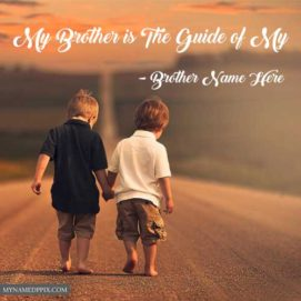 Brother Name Write Status Message Quotes Greeting Photo HD Online