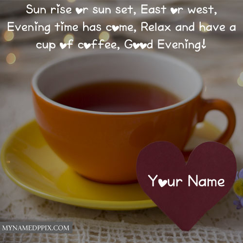 Good Evening Greeting Quotes Messages Name Write Send Pictures