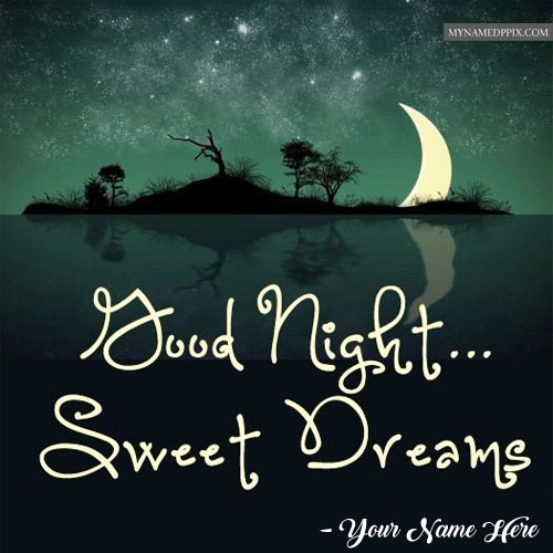 Good Night Sweet Dreams Greeting Card Name Pictures