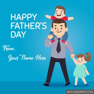 Happy Fathers Day Wishes Greeting Cards Name Status Images