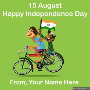 Write Name 15 August Independence Day Indian Celebration Card Send