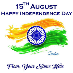 Happy Independence Day 2018 India Profile Pictures Name Write
