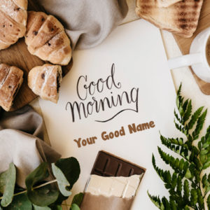 Chocolate Morning Wishes Name Write Photo Send Download