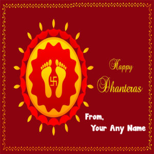 Happy Dhanteras 2018 Name Write Greeting Cards Sent Online