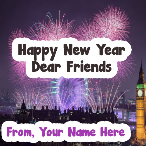 Friends Wishes Happy New Year 2019 Name Pictures Download
