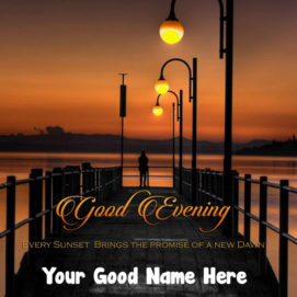 Good Evening Greeting Message Name Wishes Photo Send