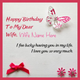 Birthday Beautiful Wish Card For Wife Name Wishes