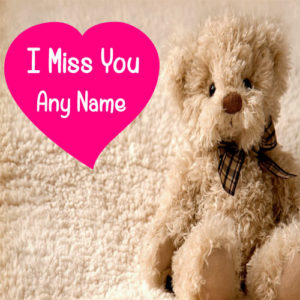 Write Name On Cute Teddy Miss U Image