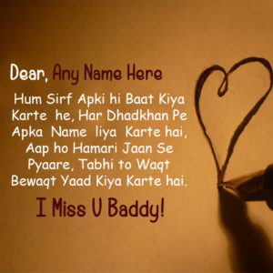 Write Name On Miss U Buddy Quote Image