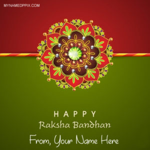 Design Rakhi Happy Raksha Bandhan Wishes Name Pics