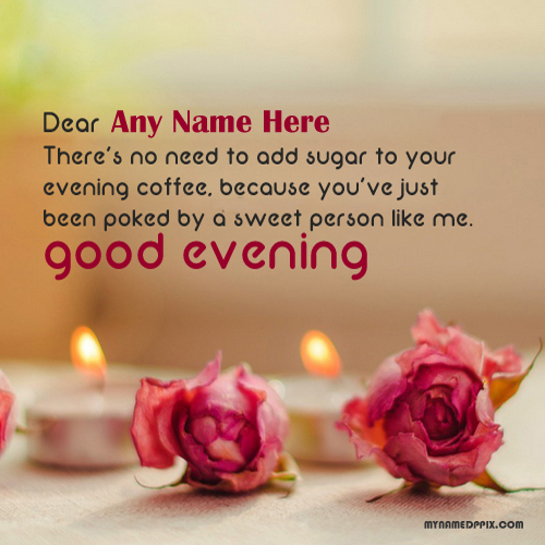 Good Evening Greeting Name Card Photo Edit Online