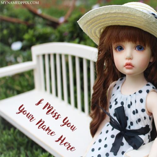 Online Write Name Miss U Beautiful Cute Doll Profile Pics