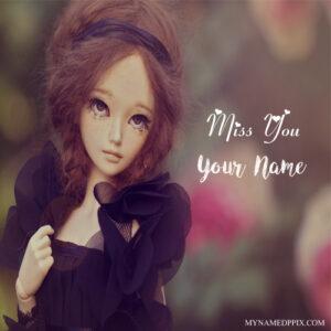 Sadness Doll Miss U Image Name Text Writing Profile DP