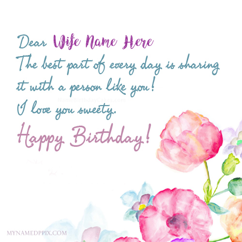 Wife Birthday Wishes Name Greeting Card Pictures Create My Name Pix Cards