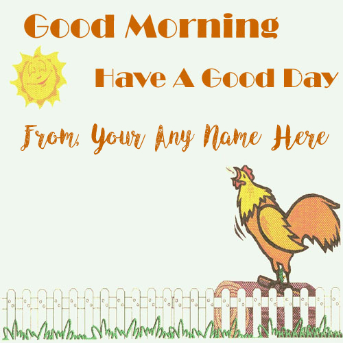 Funny Morning Photo Name Writing Friend Wishes Card
