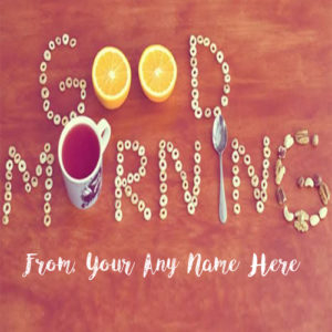 Unique Good Morning Wishes Name Pictures Online