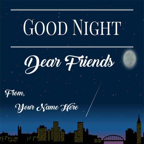 Friends Good Night Wishes Name Card Pictures Free