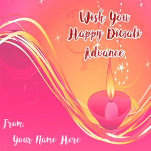 Happy Diwali Advance Name Wishes Beautiful Card Pictures