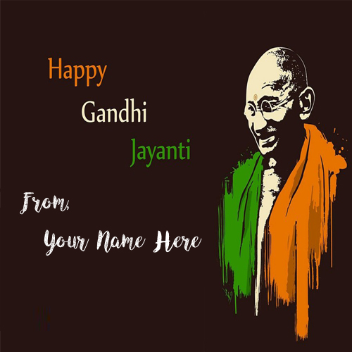 Happy Gandhi Jayanti Wishes Name Greeting Card Pictures