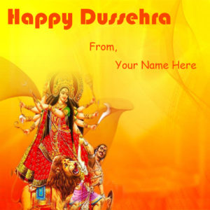 Write Name Happy Dussehra Wish Card Pictures Sent