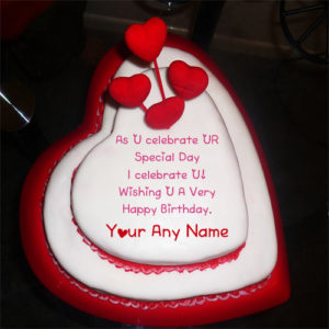 Beautiful Birthday Wishes Special Heart Cake Name Write