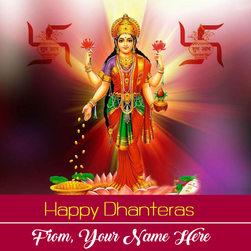 Goddess Maa Laxmi Happy Dhanteras Wishes Name Pictures