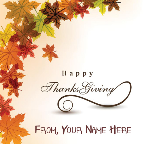 Beautiful Name Write Thanksgiving Day Card Pictures