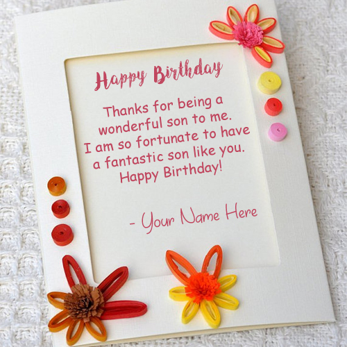 Son Birthday Wishes Greeting Card Write Name Image Online My Name Pix Cards